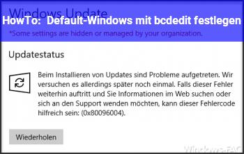 HowTo Default-Windows mit bcdedit festlegen