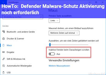 HowTo Defender Malware-Schutz / Aktivierung noch erforderlich?