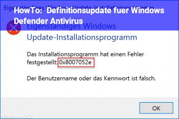 HowTo Definitionsupdate für Windows Defender Antivirus