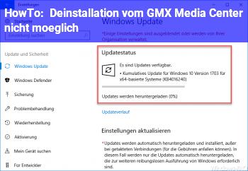 HowTo Deinstallation vom GMX Media Center nicht möglich