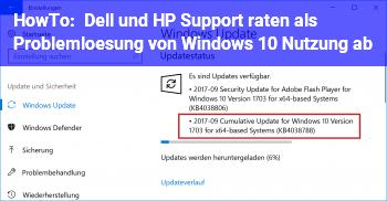 HowTo Dell und HP Support raten als Problemlösung von Windows 10 Nutzung ab