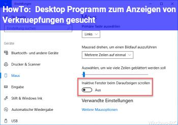 HowTo Desktop Programm zum Anzeigen von Verknüpfungen gesucht