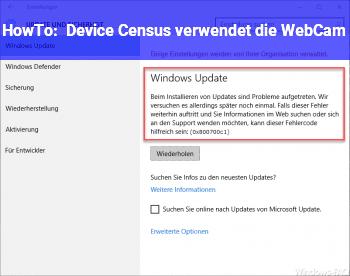 HowTo Device Census verwendet die WebCam ?