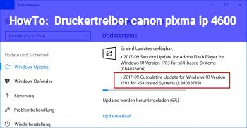 HowTo Druckertreiber canon pixma ip 4600