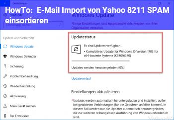 HowTo E-Mail Import von Yahoo – SPAM einsortieren