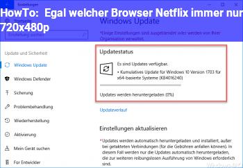 HowTo Egal welcher Browser, Netflix immer nur 720x480p