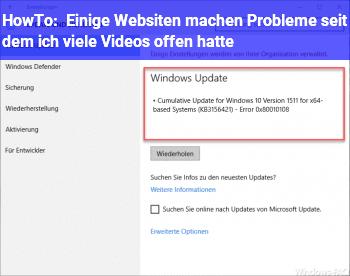 HowTo Einige Websiten machen Probleme seit dem ich viele Videos offen hatte