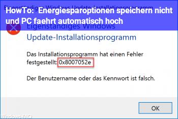 HowTo Energiesparoptionen speichern nicht und PC fährt automatisch hoch