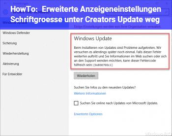 HowTo Erweiterte Anzeigeneinstellungen / Schriftgröße unter Creators Update weg