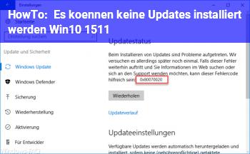 """HowTo """"Es können keine Updates installiert werden"""" Win10 1511"""