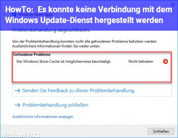 HowTo Es konnte keine Verbindung mit dem Windows Update-Dienst hergestellt werden