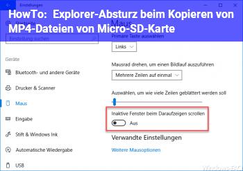 HowTo Explorer-Absturz beim Kopieren von MP4-Dateien von Micro-SD-Karte