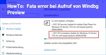 HowTo Fata error bei Aufruf von Windbg Preview