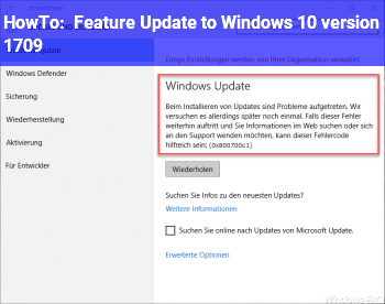 HowTo Feature Update to Windows 10, version 1709