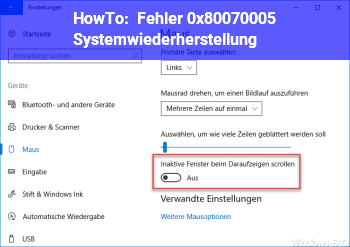 HowTo Fehler 0x80070005 Systemwiederherstellung
