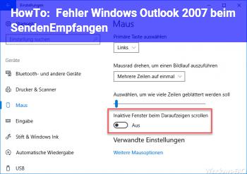 HowTo Fehler: Windows Outlook 2007 beim Senden/Empfangen