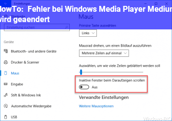 "HowTo Fehler bei Windows Media Player ""Medium wird geändert"""