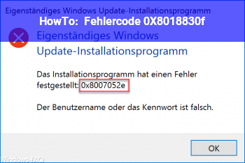 HowTo Fehlercode (0X8018830f)