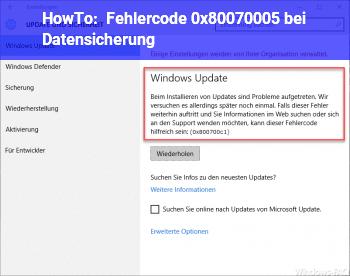 HowTo Fehlercode 0x80070005 bei Datensicherung