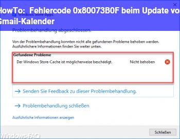 HowTo Fehlercode 0x80073B0F beim Update von Gmail-Kalender