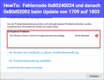 HowTo Fehlercode 0x80240034 und danach 0x80d02002 beim Update von 1709 auf 1803