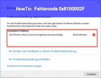 HowTo Fehlercode 0x8100002F