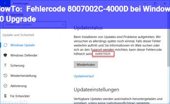 HowTo Fehlercode 8007002C-4000D bei Windows 10 Upgrade