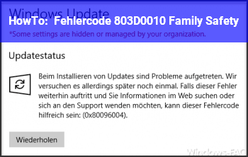 HowTo Fehlercode 803D0010 Family Safety