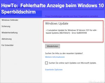 HowTo Fehlerhafte Anzeige beim Windows 10 Sperrbildschirm