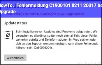 HowTo Fehlermeldung C1900101 – 20017 bei Upgrade