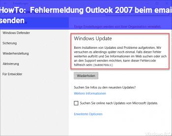 HowTo Fehlermeldung Outlook 2007 beim email senden