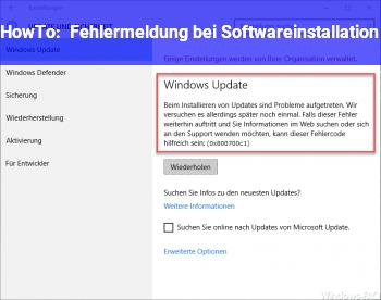HowTo Fehlermeldung bei Softwareinstallation