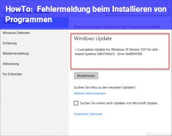 HowTo Fehlermeldung beim Installieren von Programmen