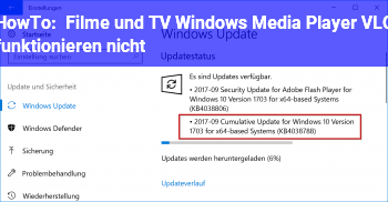 "HowTo ""Filme und TV"", Windows Media Player, VLC funktionieren nicht"
