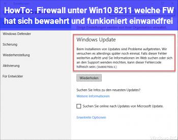 HowTo Firewall unter Win10 – welche FW hat sich bewährt und funkioniert einwandfrei?