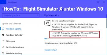 HowTo Flight Simulator X unter Windows 10