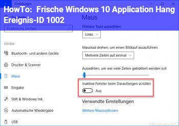 HowTo Frische Windows 10 / Application Hang Ereignis-ID: 1002