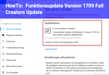 HowTo Funktionsupdate Version 1709 (Fall Creators Update)