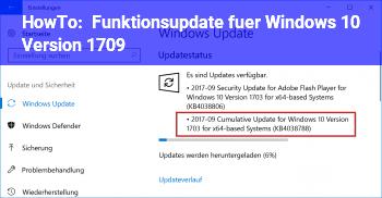 HowTo Funktionsupdate für Windows 10, Version 1709