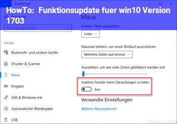 HowTo Funktionsupdate für win10, Version 1703