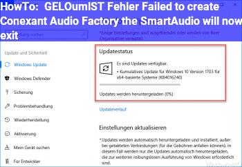 "HowTo [GELÖST] Fehler: ""Failed to create Conexant Audio Factory, the SmartAudio will now exit"""