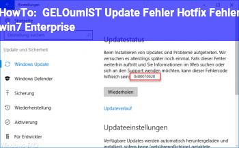 HowTo [GELÖST] Update Fehler, Hotfix Fehler (win7 Enterprise)