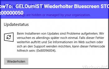HowTo [GELÖST] Wiederholter Bluescreen STOP 0x00000050
