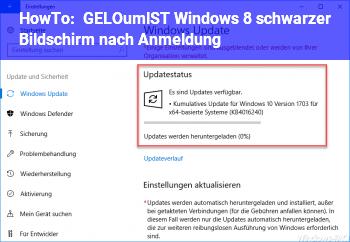HowTo [GELÖST] Windows 8 schwarzer Bildschirm nach Anmeldung