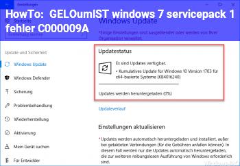 HowTo [GELÖST] windows 7 servicepack 1 fehler (C000009A)