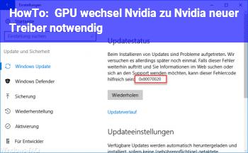 HowTo GPU wechsel Nvidia zu Nvidia neuer Treiber notwendig?