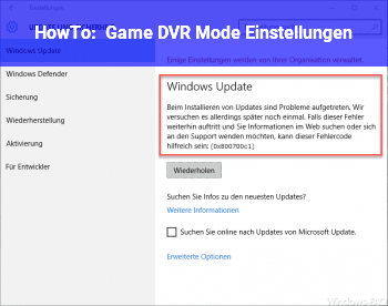 HowTo Game DVR Mode Einstellungen