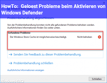 HowTo [Gelöst] Probleme beim Aktivieren von Windows Defender