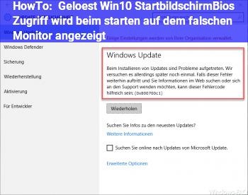 HowTo [Gelöst] Win10 Startbildschirm/Bios Zugriff wird beim starten auf dem falschen Monitor angezeigt.