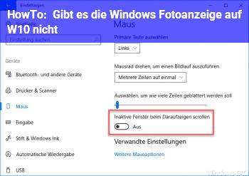 HowTo Gibt es die Windows Fotoanzeige auf W10 nicht?
